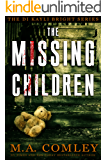The Missing Children (DI Kayli Bright Trilogy Book 1) (English Edition)