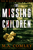 The Missing Children (DI Kayli Bright series Book 1)