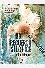 No recuerdo si lo hice (Éxitos literarios) (Spanish Edition) Kindle Edition
