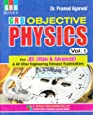 Objective Physics for JEE (Main & Advanced) & All Other Engineering  Entrance Examination (2018-2019) - Vol. 1: Objective Physics for IIT - JEE (Ist Year)