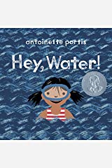 Hey, Water! Kindle Edition