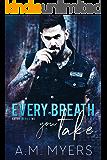 Every Breath You Take (Bayou Devils MC Book 3)