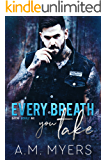 Every Breath You Take: MC Romance (Bayou Devils MC Book 3)
