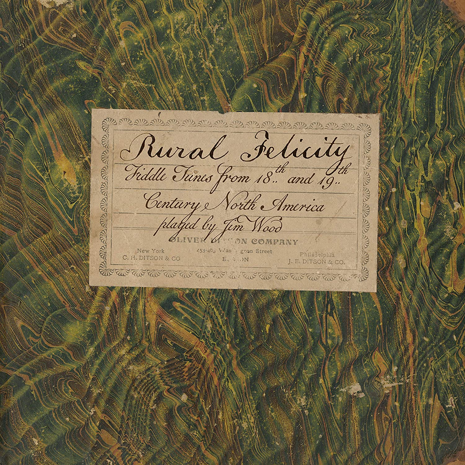 Rural Felicity: Fiddle Tunes from 18th and 19th Century North America