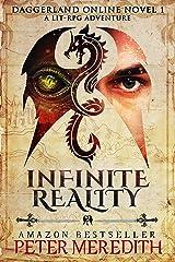 Infinite Reality: Daggerland Online Novel 1 A LitRPG Adventure Kindle Edition