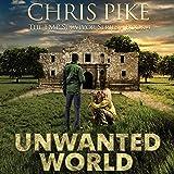 Unwanted World: The EMP Survivor Series, Book 4