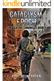 Cataclysm Epoch (The Valkyrie Chronicles Book 1)