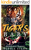 The Tiger's Baby (Honeypot Babies Book 3)