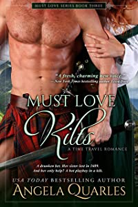 Must Love Kilts: A Time Travel Romance (Must Love Series Book 3)