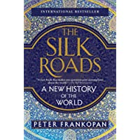 The Silk Roads: A New History of the World