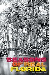Seasons of Real Florida (Florida History and Culture) Kindle Edition