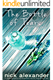 The Bottle of Tears: (or Let the Light Shine)