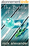 The Bottle of Tears: (or Let the Light Shine) (English Edition)