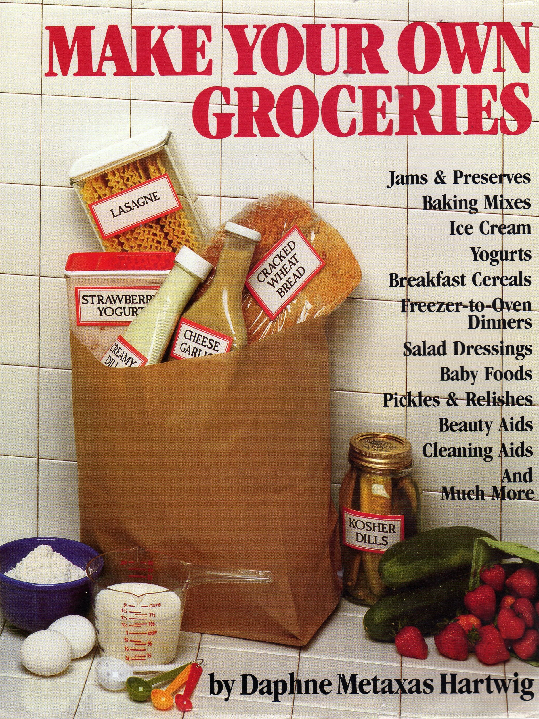 More Make Your Own Groceries, Daphne Metaxas Hartwig