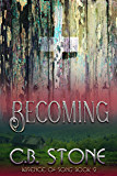 Becoming (Absence of Song Book 2)