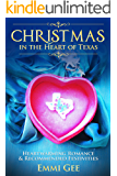 Christmas in the Heart of Texas: Heartwarming Romance & Recommended Festivities