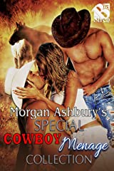 Morgan Ashbury's Special Cowboy Menage Collection [Box Set] (Siren Publishing Menage Everlasting)