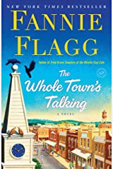 The Whole Town's Talking: A Novel Kindle Edition
