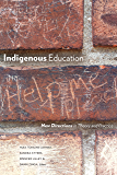 Indigenous Education: New Directions in Theory and Practice