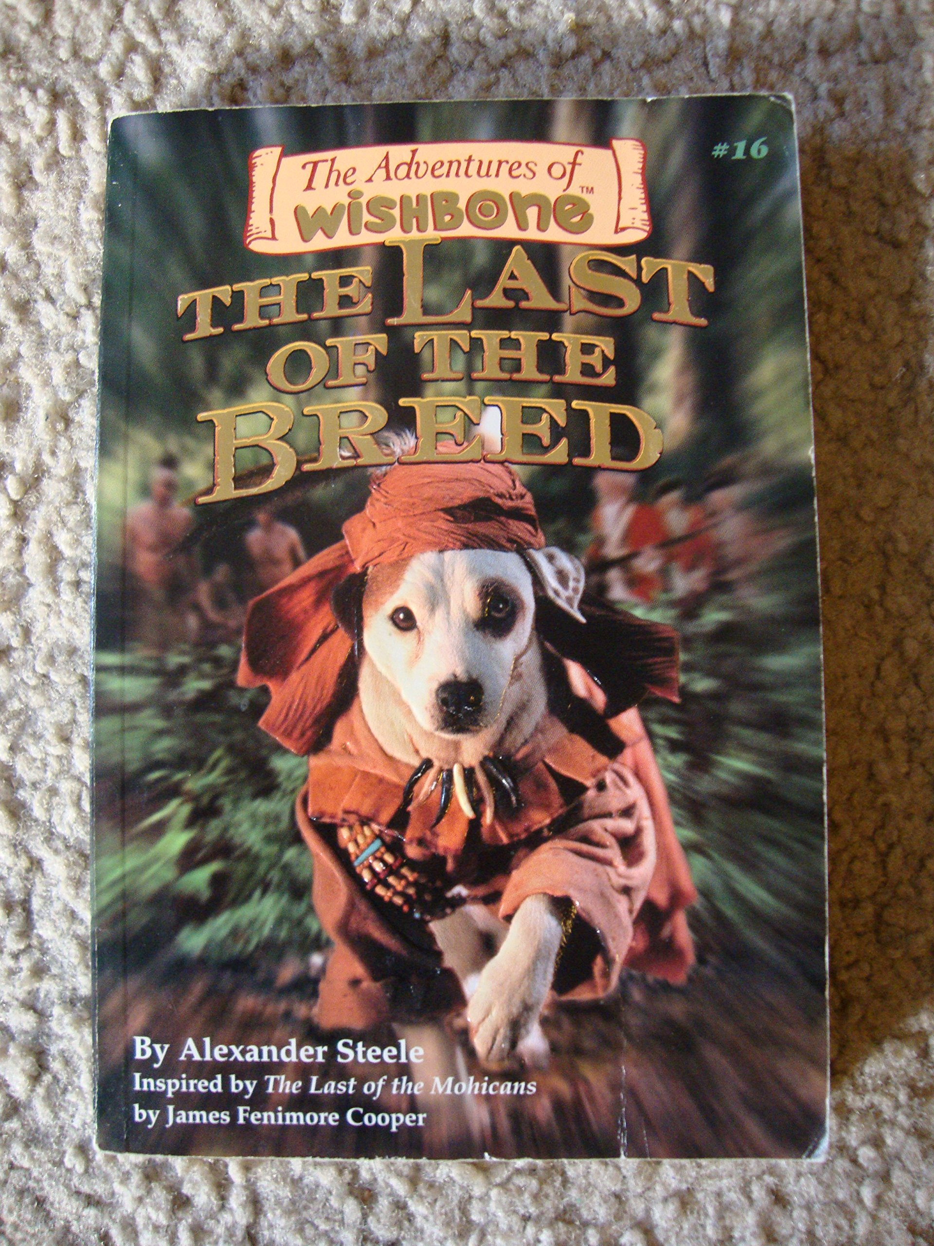 The Last of the Breed (The Adventures of Wishbone #16) pdf