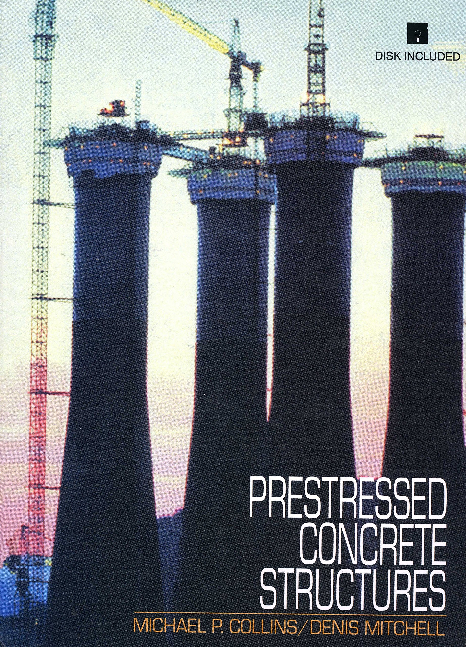 prestressed concrete structures michael p collins denis mitchell 9780968195802 amazoncom books
