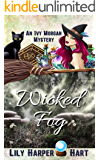 Wicked Fog (An Ivy Morgan Mystery Book 6)