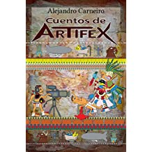 Cuentos de Artifex (Spanish Edition) Jul 4, 2014