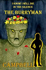 I Know I Will Die In The Silence - The Burryman Kindle Edition