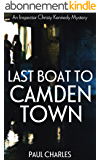 Last Boat To Camden Town (The Christy Kennedy Mysteries Book 1) (English Edition)