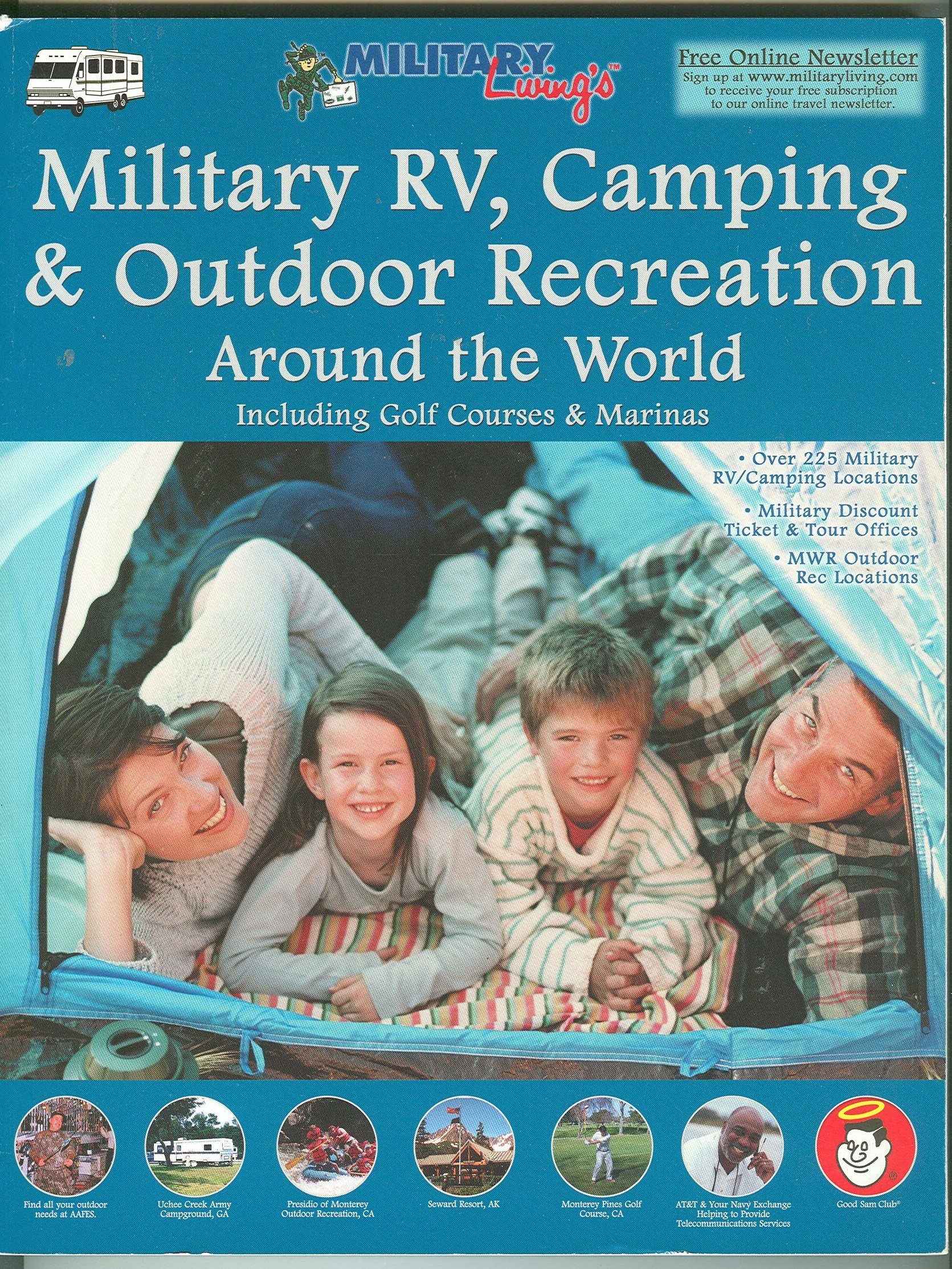 Military Rv, Camping and Outdoor Recreation Around the World: Including  Golf Courses and Marinas: William Roy Crawford: 9781931424042: Amazon.com:  Books