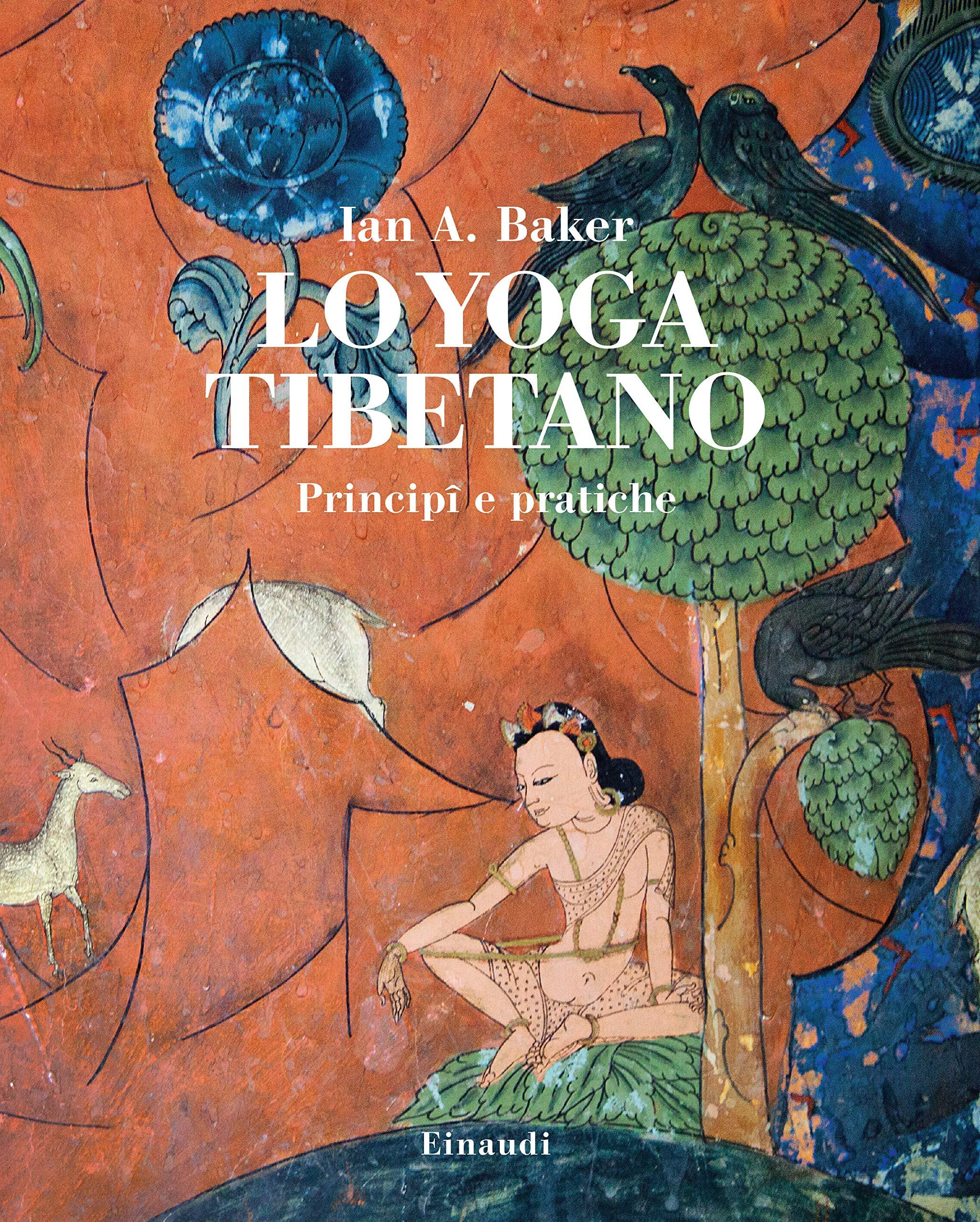 Lo yoga tibetano. Principi e pratiche (Saggi): Amazon.es ...