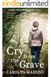 Cry From The Grave (Harry Briscombe Mystery Series, Book 1): A gripping page-turner