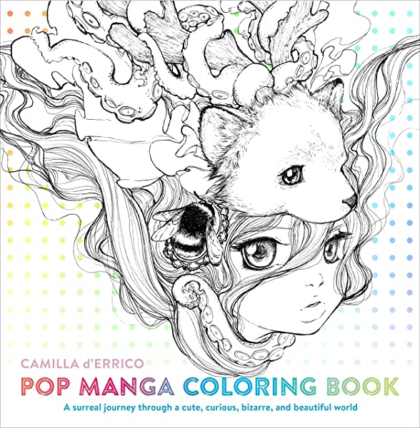 - Pop Manga Coloring Book: A Surreal Journey Through A Cute, Curious,  Bizarre, And Beautiful World (9780399578472): D'Errico, Camilla: Books -  Amazon.com