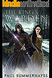 The King's Warden: The Warden Saga Book 1