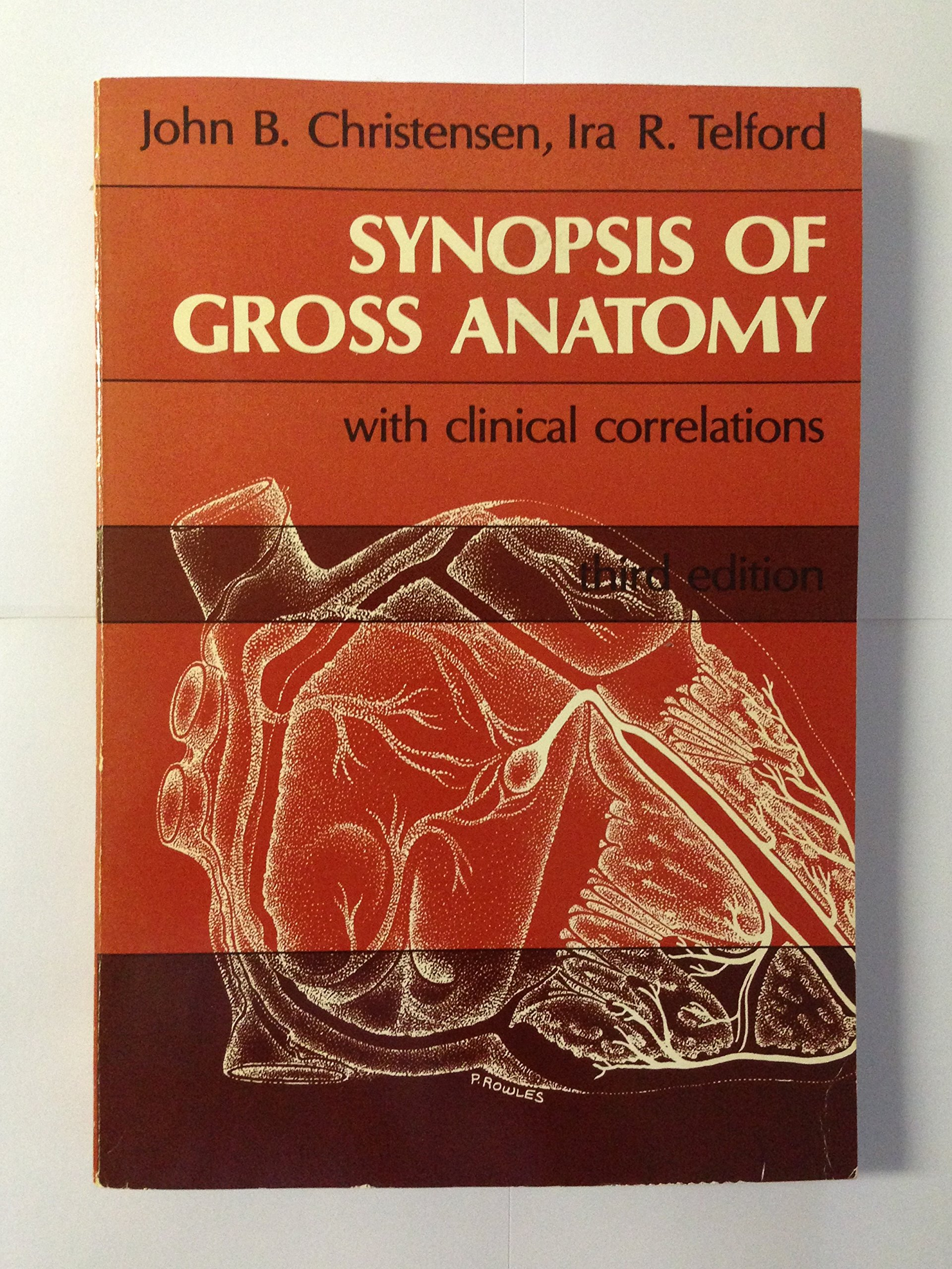 Synopsis of Gross Anatomy with Clinical Correlations: John B ...