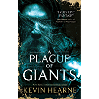 A Plague of Giants (Seven Kennings Book 1)