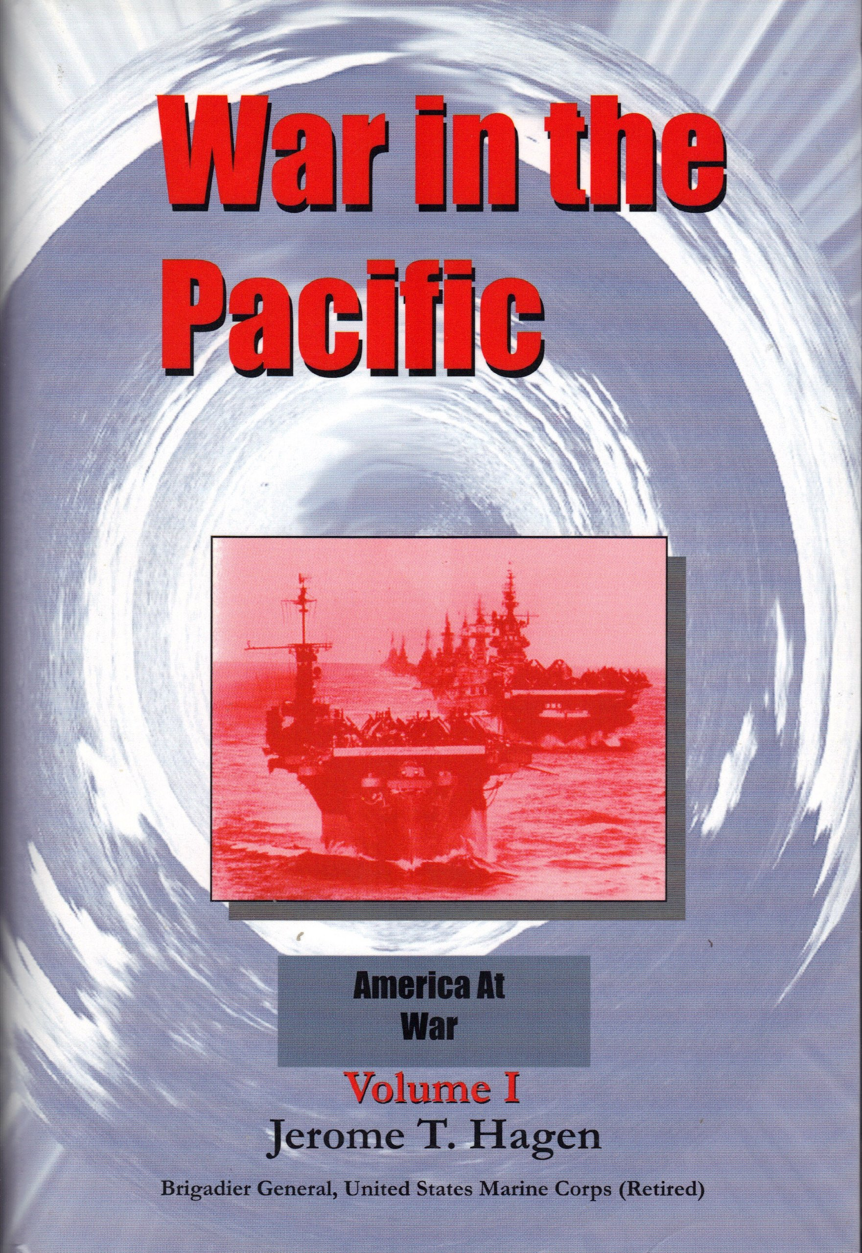 WAR IN THE PACIFIC Volume 1 ebook