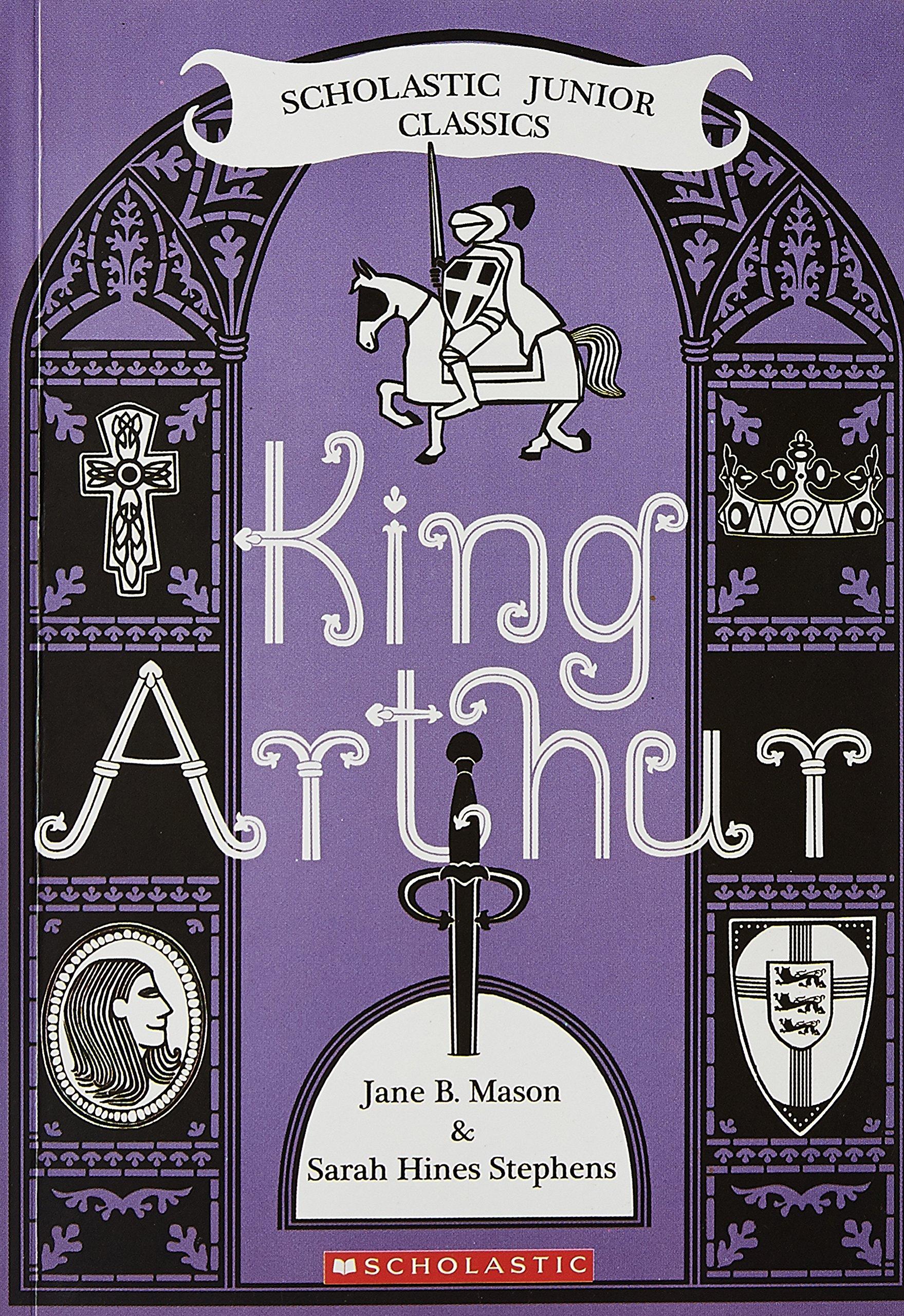 Download King Arthur (Scholastic Junior Classics) ebook