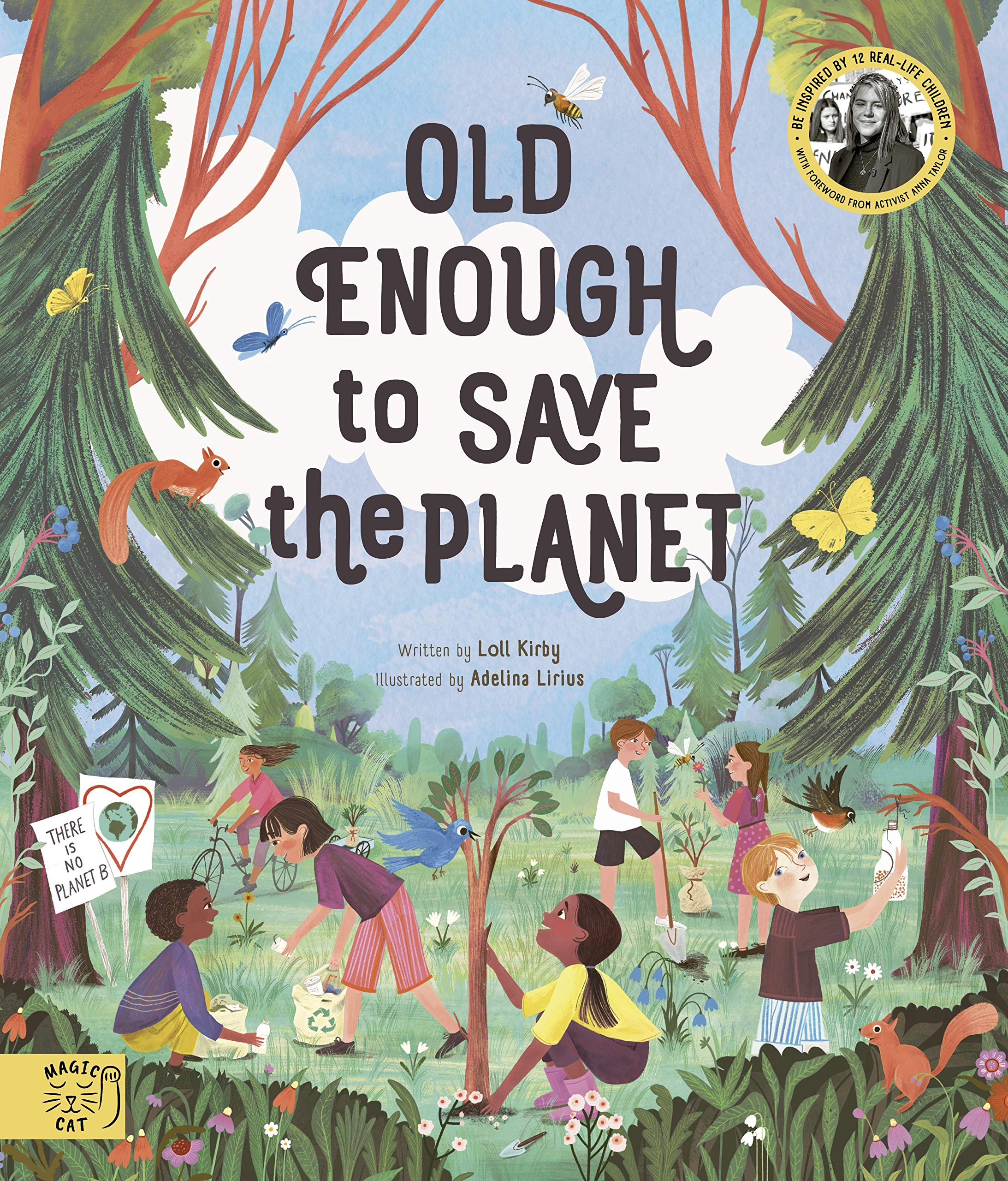 Old Enough To Save The Planet: 9781916180529: Amazon.com: Books