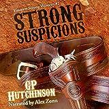 Strong Suspicions: Emmett Strong Westerns, Book 2