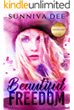 Beautiful Freedom (The Deepsilver Series Book 1)