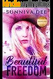 Beautiful Freedom (The Deepsilver Series Book 1)