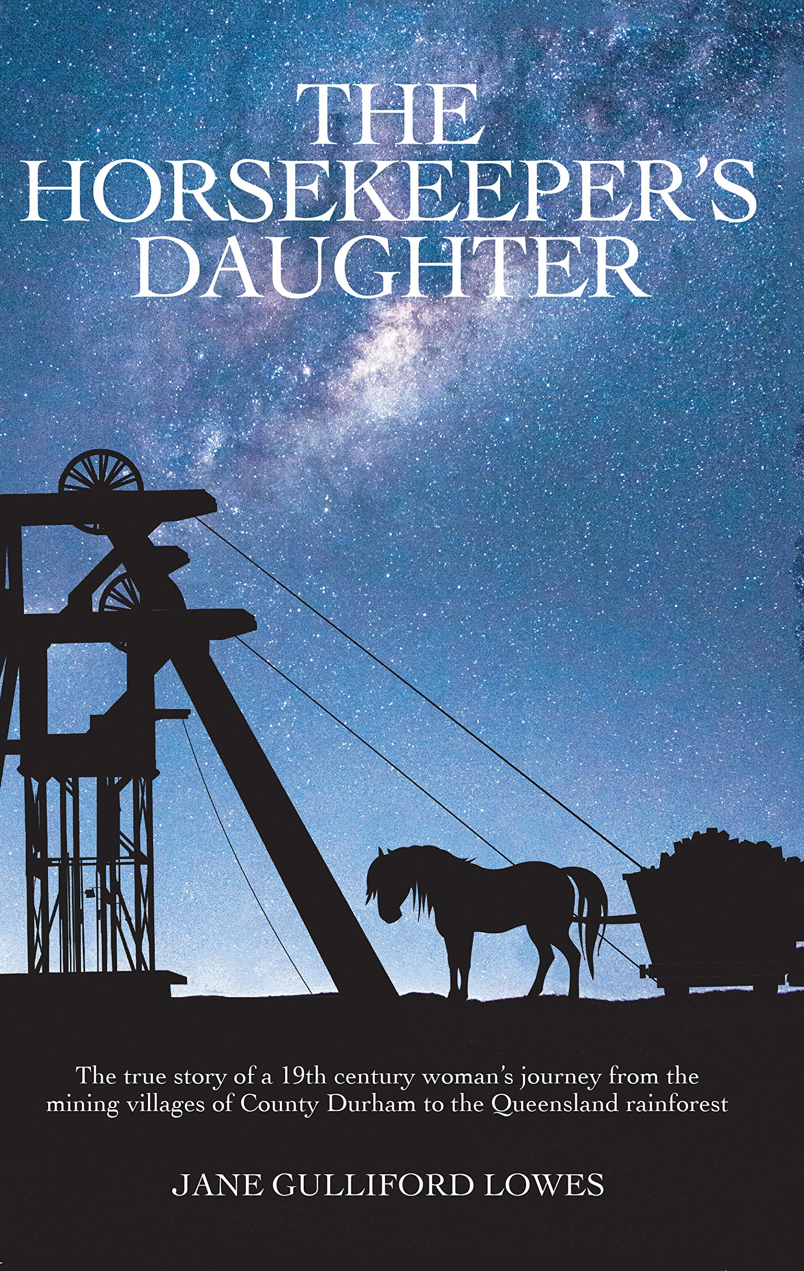The Horsekeeper's Daughter: Amazon.co.uk: Jane Gulliford Lowes:  9781788039741: Books
