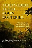 Thirty-Three Teeth (Dr. Siri Mysteries Book 2)