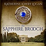 The Sapphire Brooch: Celtic Brooch Trilogy Volume 3