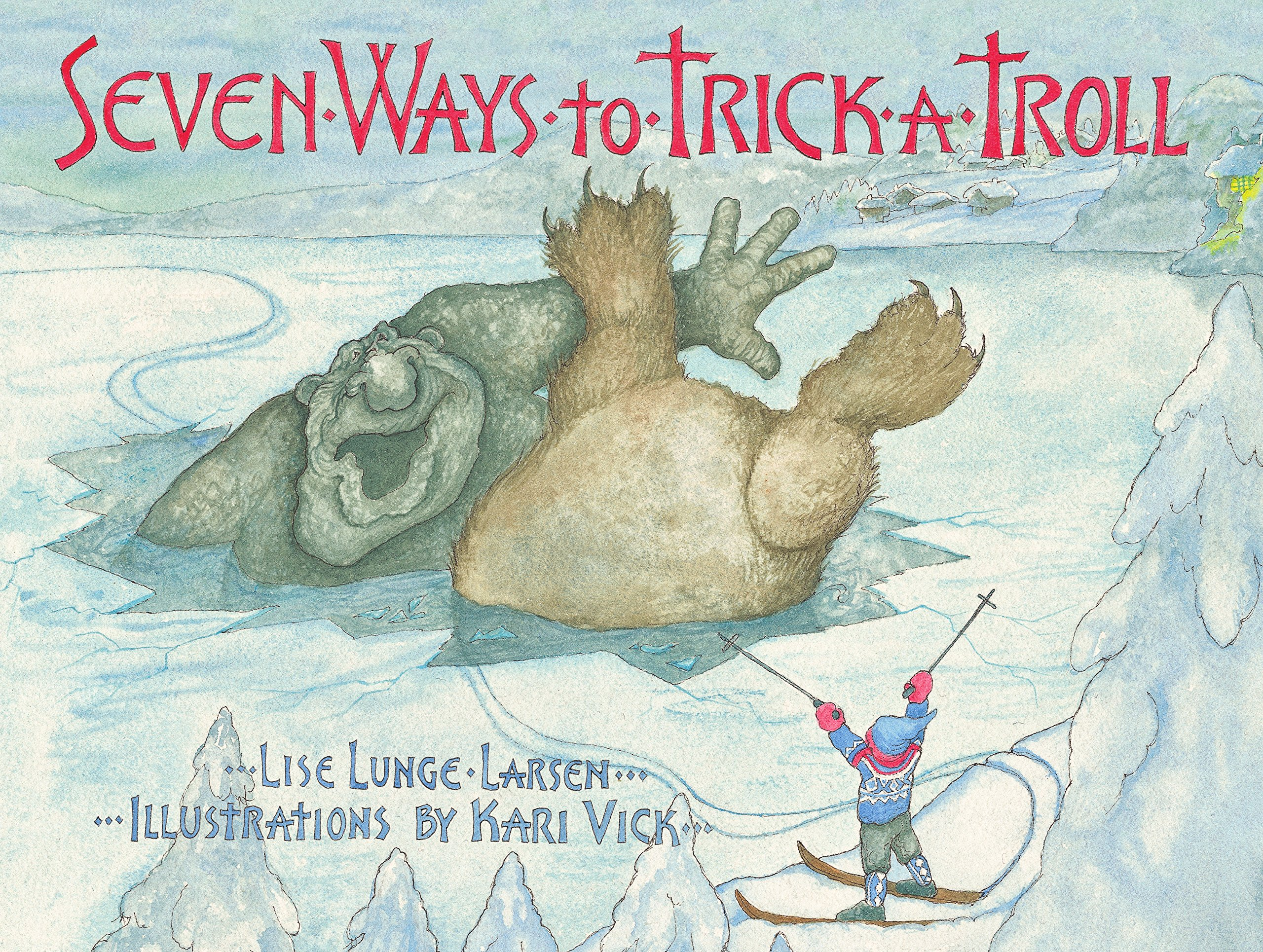 Seven Ways to Trick a Troll ebook