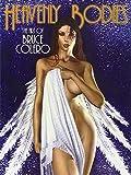 Heavenly Bodies: The Art of Bruce Colero