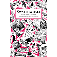 Swallowdale (Swallows And Amazons Book 2)