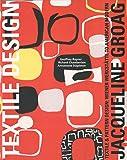 Jacqueline Groag: Textile & Pattern Design: Wiener Werkstätte to American Modern