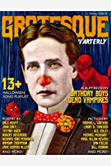 Grotesque: Volume 1 Issue 2 (Grotesque Quarterly Magazine) Kindle Edition